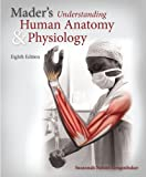 Mader's Understanding Human Anatomy and Physiology with Connect Plus 1 Semester Access Card, Longenbaker, Susannah, 0077774442