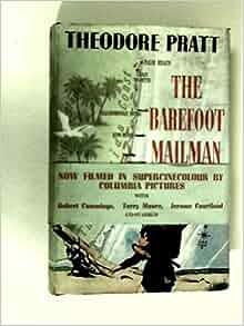 Amazoncom The Barefoot Mailman 9780912451329 Theodore