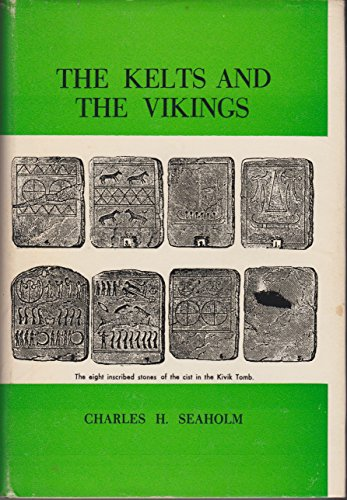 The Kelts and the Vikings