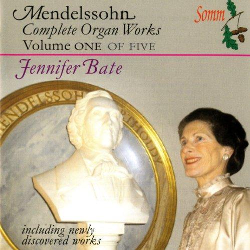 - Mendelssohn: The Complete Organ Works Vol. 1