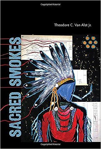 sacred smokes theodore c van alst 9780826359902 amazon com books