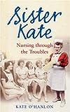 Sister Kate, Kate O'Hanlon, 0856408190