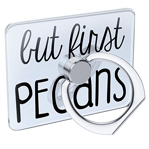 Pecan Pedestal (Cell Phone Ring Holder But First Pecans Funny Saying Collapsible Grip & Stand Neonblond)