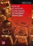 img - for Esta vez es distinto. Ocho siglos de necedad financiera. (Seccion de Obras de Economia (Fondo de Cultura Economica)) (Spanish Edition) book / textbook / text book