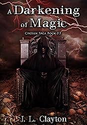 A Darkening of Magic: Crispin's Story: Chosen Saga Book 0.5