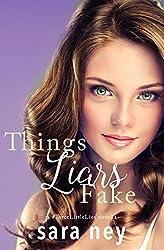 Things Liars Fake: a Novella (a #ThreeLittleLies novella Book 3)
