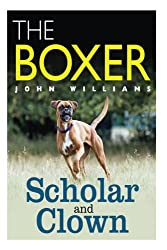The Boxer Scholar And Clown