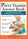 The Potty Training Answer Book, Karen Deerwester, 1402209215