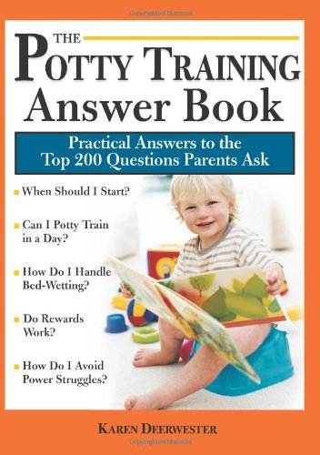 Spider In The Toilet (The Potty Training Answer Book: Practical Answers to the Top 200 Questions Parents Ask (Parenting Answer)