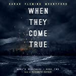 When They Come True: Anna's Nightmare, Volume 2 | Sarah Fleming Mountford