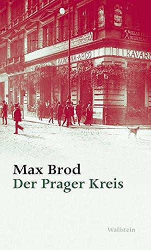 Der Prager Kreis (Max Brod - Ausgewählte Werke)