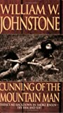 Cunning of the Mountain Man, William W. Johnstone, 0786015128