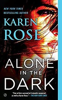 Alone in the Dark (The Cincinnati Series) by [Rose, Karen]