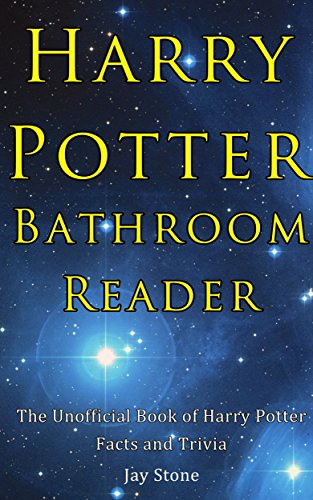 Harry Potter Bathroom Reader: The Unofficial Book of Harry Potter Facts and Trivia (English Edition)