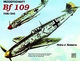 Messerschmitt Bf 109, Heinz J. Nowarra, 0887403115