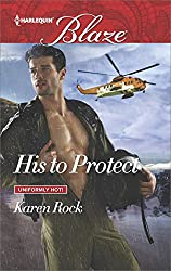 His to Protect (Uniformly Hot!)