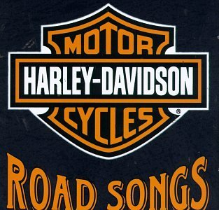 - Harley-Davidson Cycles: Road Songs by Various Artists