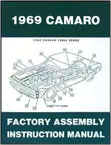 1969 Camaro Factory Assembly Manual 69 With Bonus Decal Gm Chevrolet Chevy Camaro Gm Chevrolet Chevy Camaro Gm Chevrolet Chevy Camaro Gm Chevrolet Chevy Camaro Gm Chevrolet Chevy Camaro Gm