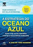 A Estrategia Do Oceano Azul (edicao Estendida)