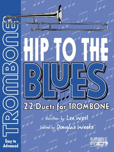 Hip To The Blues with CD * Jazz Duets For Trombone