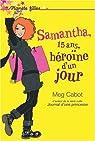 Samantha, Tome 1 : Héroïne d'un jour par Cabot