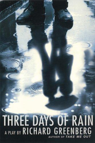 Read Online Three Days of Rain: A Play PDF