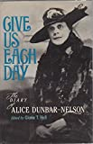 img - for Give Us Each Day: The Diary of Alice Dunbar-Nelson book / textbook / text book