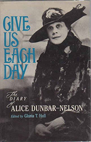 Books : Give Us Each Day: The Diary of Alice Dunbar-Nelson