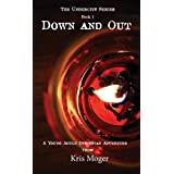 Down and Out: A Young Adult Dystopian Adventure (The Undercity Series Book 1)