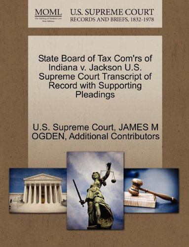 State Board of Tax Com'rs of Indiana v. Jackson U.S. Supreme Court Transcript of Record with Supporting Pleadings