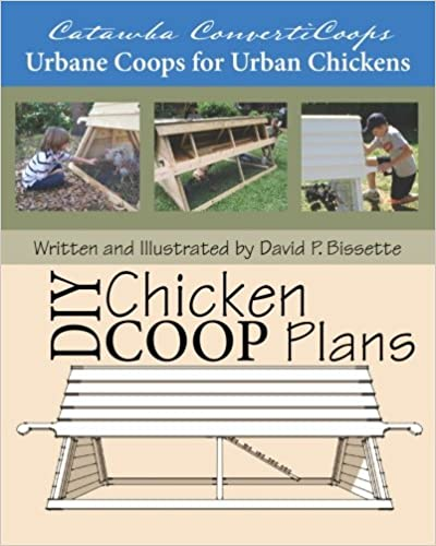 Catawba ConvertiCoops DIY Chicken Ark Plans: Urbane Coops