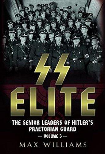 SS Elite. Volume 3: R to W: The Senior Leaders of Hitler's Praetorian - Ss Elite