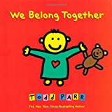 We Belong Together: A Book About Adoption and Families