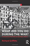What Did You Do During the War? (Routledge Studies in Fascism and the Far Right)