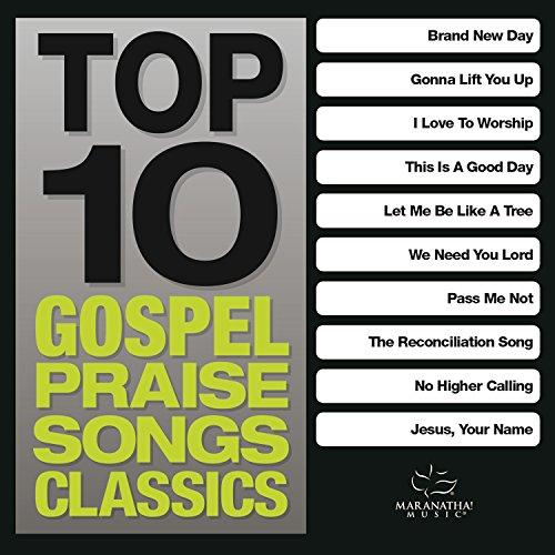 Top 10 Gospel Praise Songs - C...