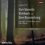 Der blonde Eckbert und Der Runenberg | Ludwig Tieck