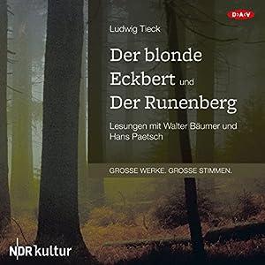 Der blonde Eckbert und Der Runenberg Hörbuch