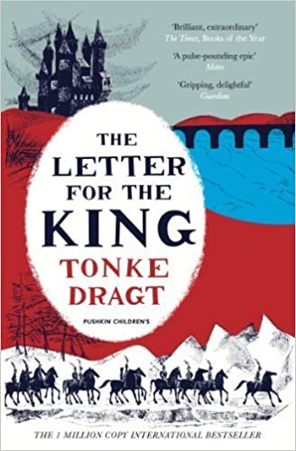 The Letter for the King by Tonke Dragt (2014)