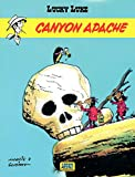 Lucky Luke - tome 6 - Canyon Apache (French Edition)