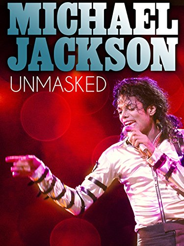 Michael Jackson: Unmasked (Michael Jackson Living With Michael Jackson Part 1)