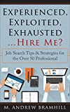 Being unemployed at 50 and over is a struggle and searching for a new job at any age can be a daunting task. It is especially daunting for the mature professional. This book, written from my own job search perspective, provides useful tips an...