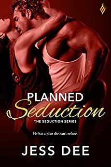 Planned Seduction (The Seduction Series) by [Dee, Jess]
