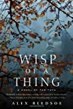 Wisp of a Thing: A Novel of the Tufa (Tufa Novels)