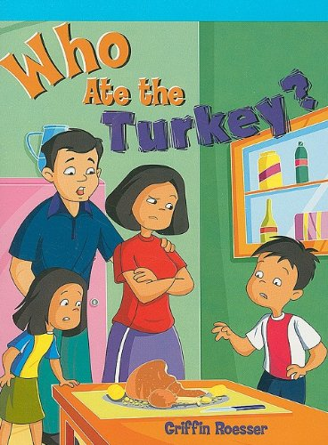 Who Ate the Turkey? (Neighborhood Readers)