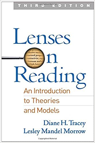 Lenses on Reading Third Edition An Introduction to Theories and Models