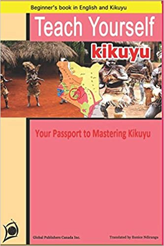 64646f8af66b TEACH YOURSELF KIKUYU: YOUR PASSPORT TO MASTERING KIKUYU!: Eunice ...