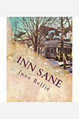 { [ INN SANE: MEMOIRS OF AN INNKEEPER ] } Belfie, June Bryan ( AUTHOR ) Oct-01-2012 Paperback Paperback