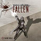 Baton Rouge (Fallen 3) | Marco Göllner