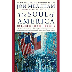 Ratings and reviews for The Soul of America: The Battle for Our Better Angels
