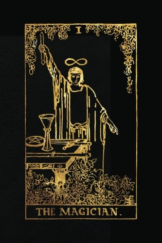 The Magician: 120 College Ruled Lined Pages, Justice Tarot Card Notebook - Black and Gold - Journal, Diary, Sketchbook (Tarot Card Notebooks) ebook